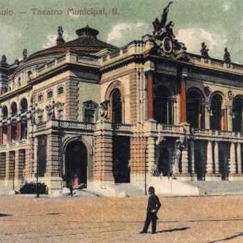 """Cartão Postal Theatro Municipal, 1911 (""""Lembranças de São Paulo"""", João Emílio Gerodetti e Carlos Conejo"""